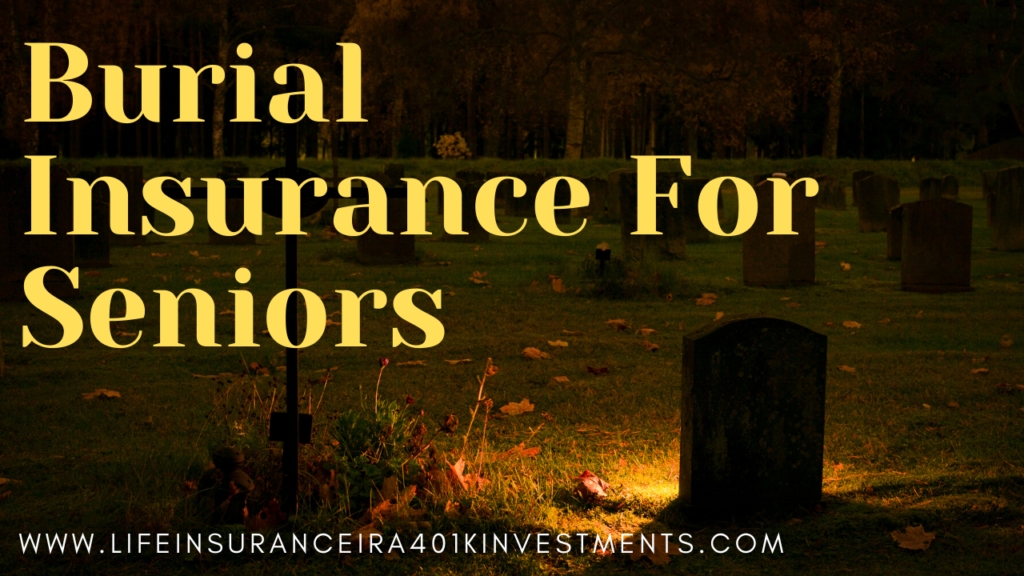 Burial Insurance For Seniors Plans