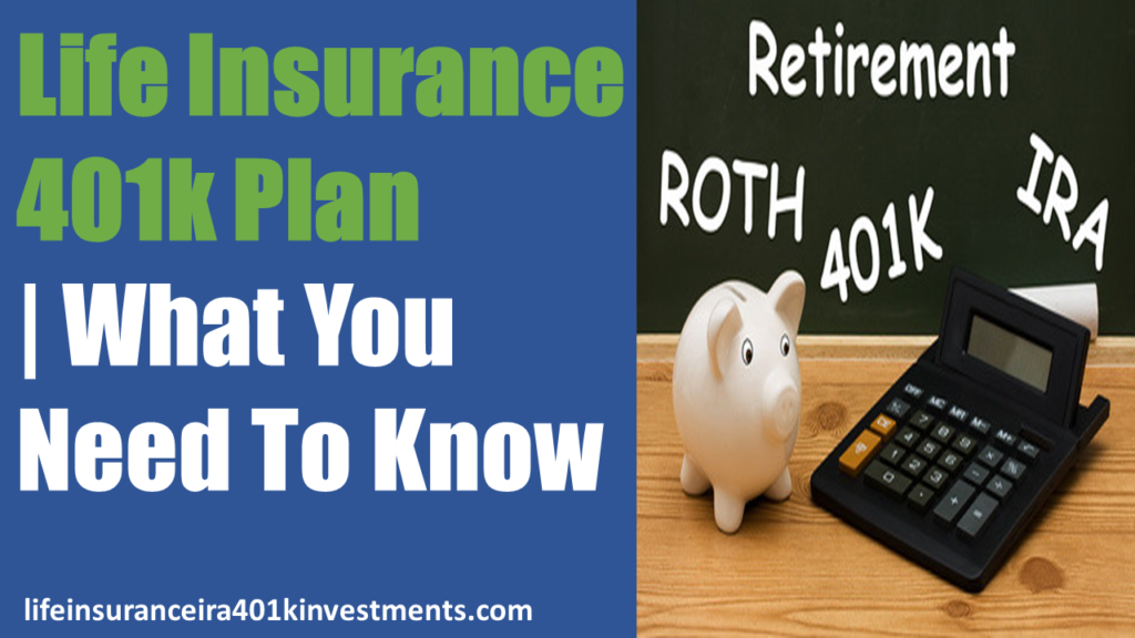 Life Insurance 401k Plan