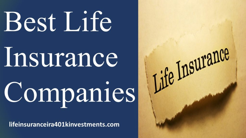 Top 10 Best Life Insurance Companies   Term and Whole Life ...