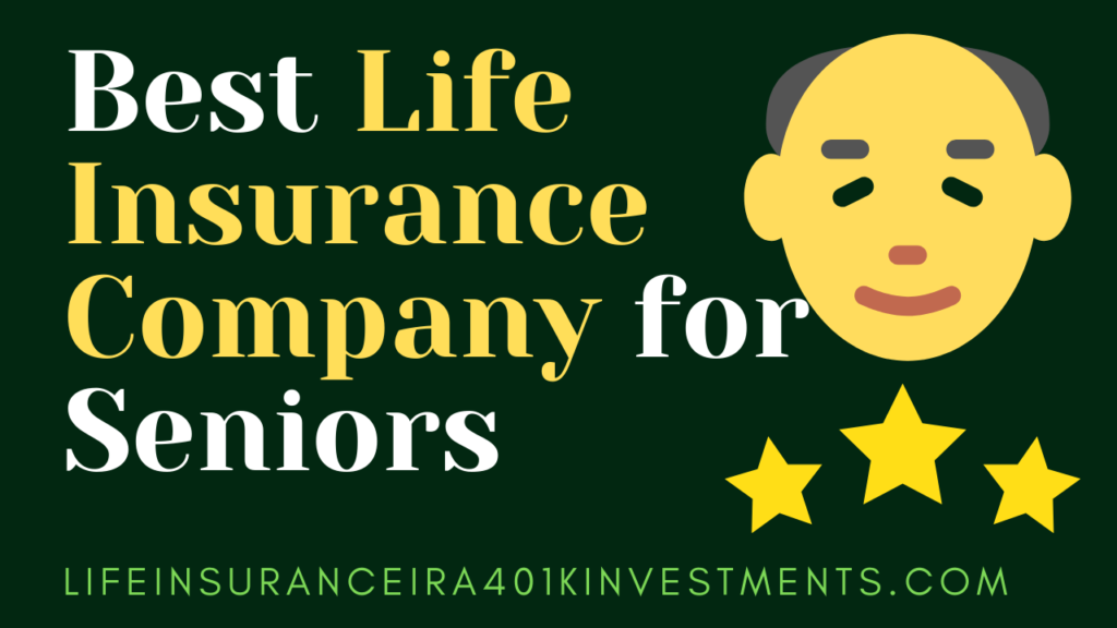 best_life_insurance_company_for_seniors
