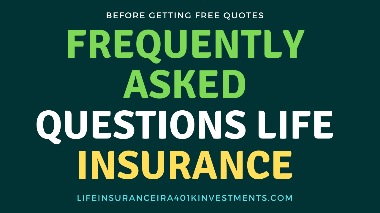 FAQ about Life Insurance Investment