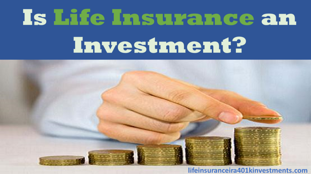 Life Insurance Investment