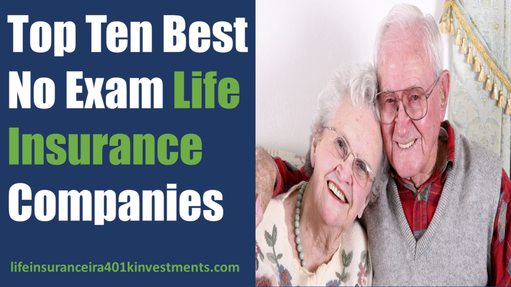 Top 10 Best No Exam Life Insurance Companies | Compare ...