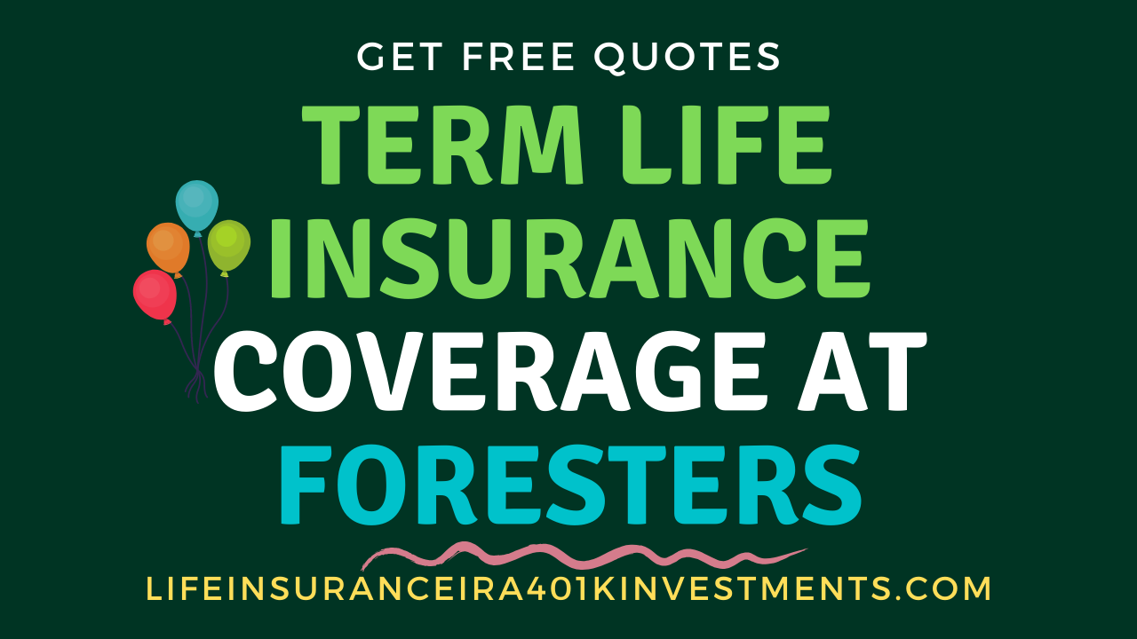Term_life_insurance_coverage_at_Foresters
