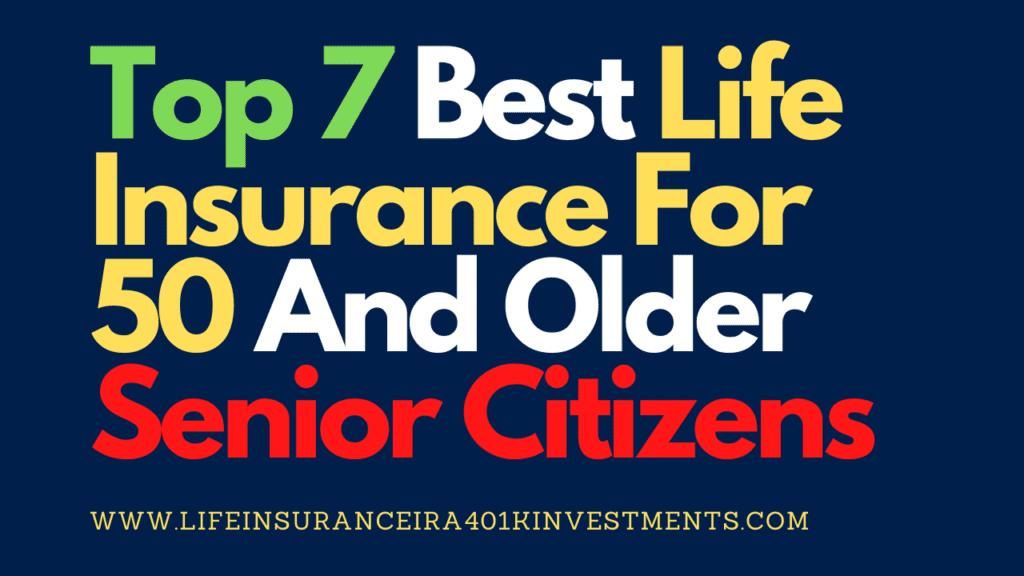 Best Life Insurance For 50