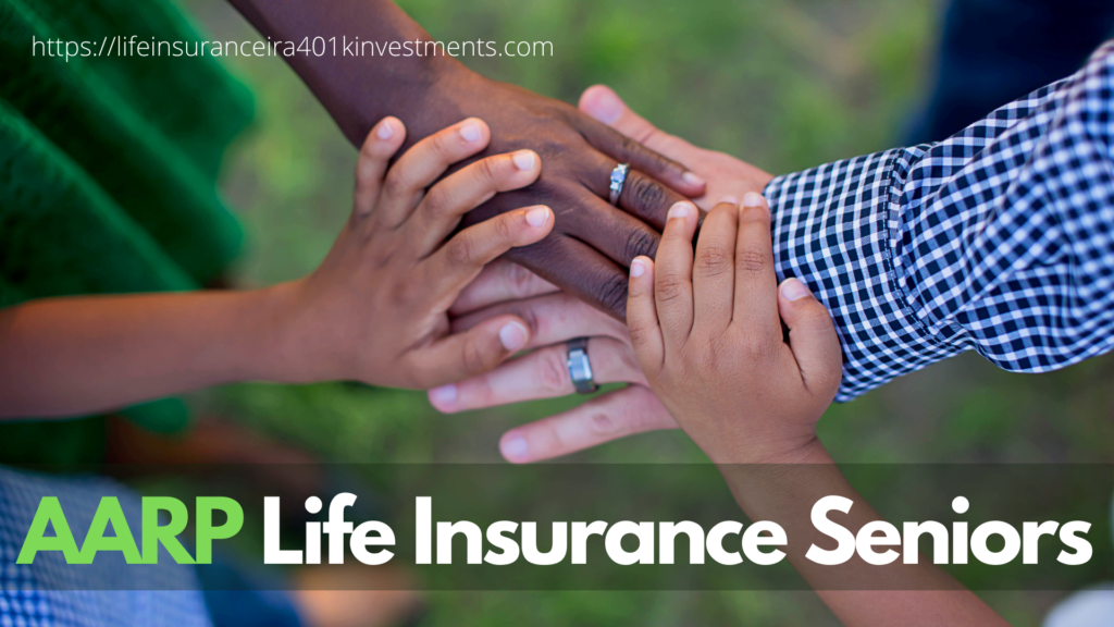 AARP Life Insurance Seniors