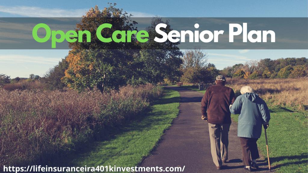 Open Care Senior Plan