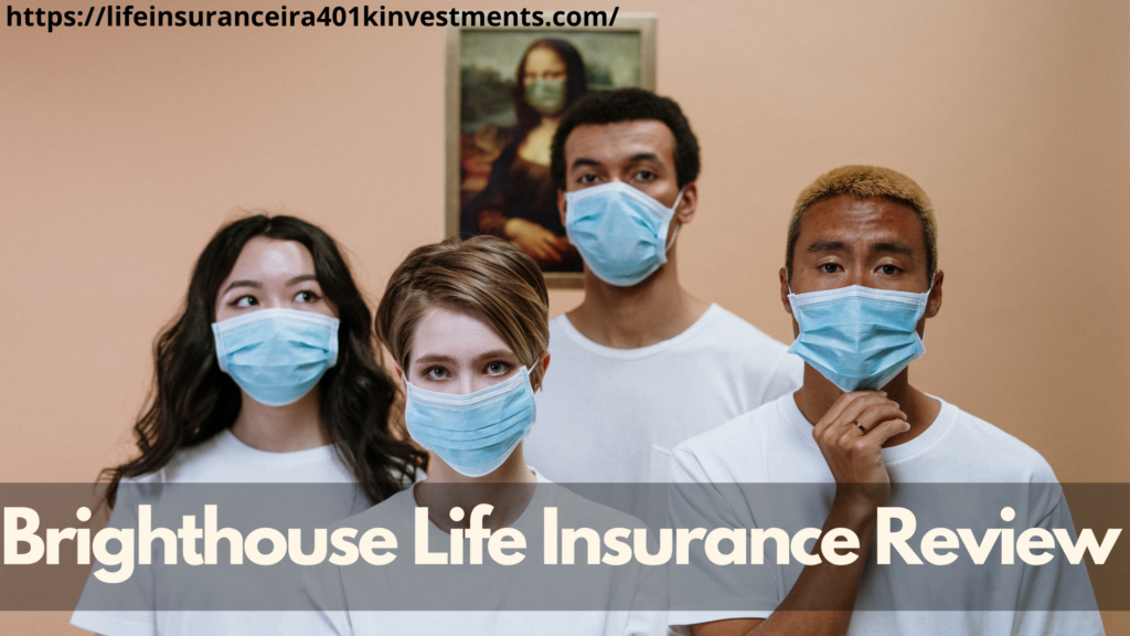 Brighthouse Life Insurance Review