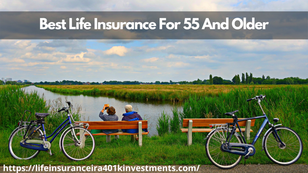 Best Life Insurance For 55 And Older