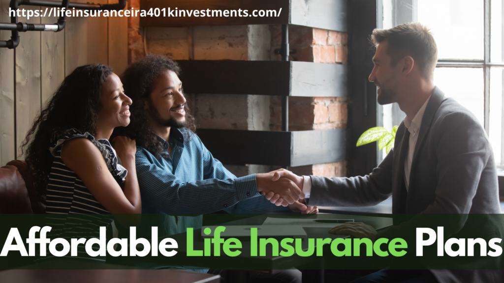 Affordable Life Insurance Plans
