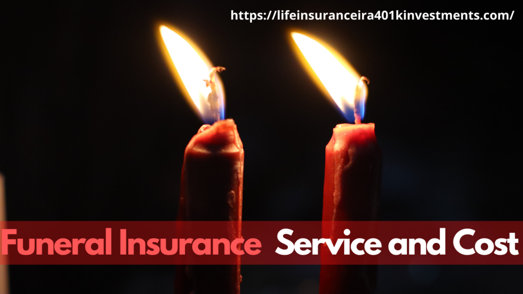 Funeral Insurance Service and Cost