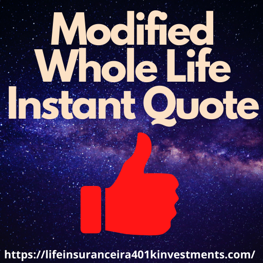 Modified Whole Life Instant Quote