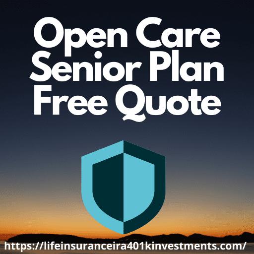 Open Care Senior Plan Free Quote