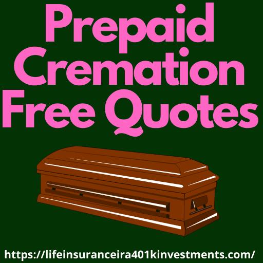 Prepaid Cremation Free Quotes