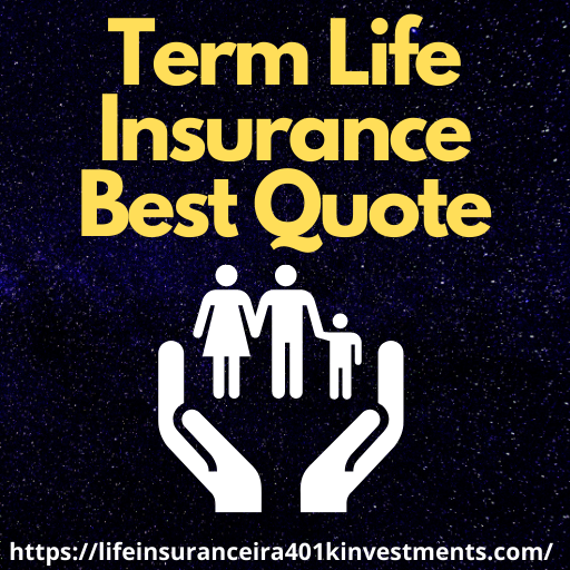 Term Life Insurance Best Quote