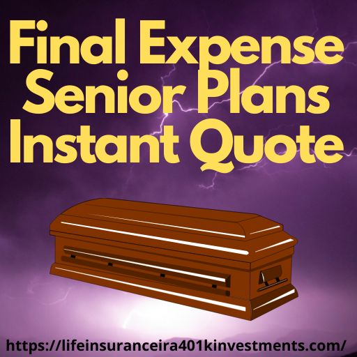 Final Expense Senior Plans Instant Quote
