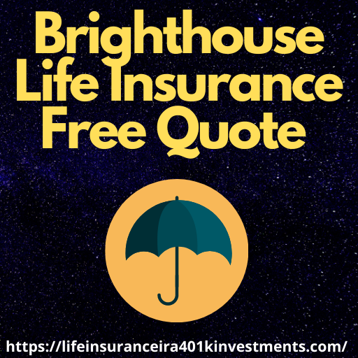 Brighthouse Life Insurance Free Quote