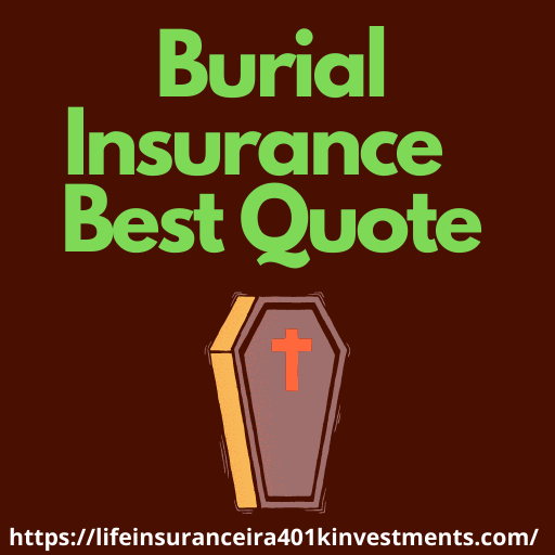 Burial Insurance  Best Quote