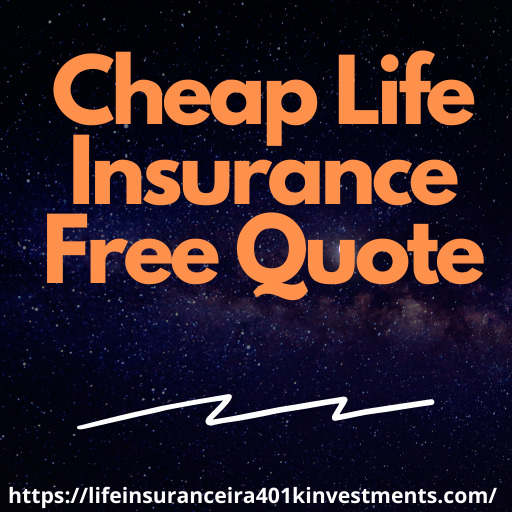 Cheap Life Insurance Free Quote