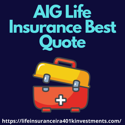 AIG Life Insurance Best Quote