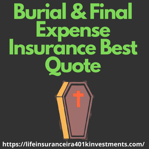 Burial & Final Expense Insurance Best Quote