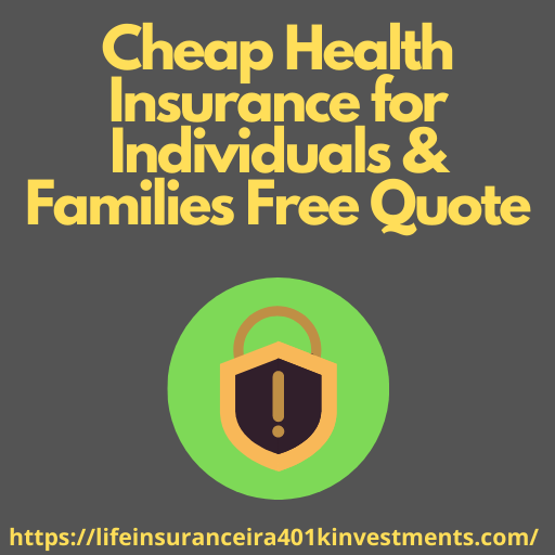Cheap Health Insurance for Individuals & Families Free Quote