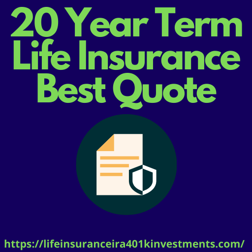 20 Year Term Life Insurance Best Quote