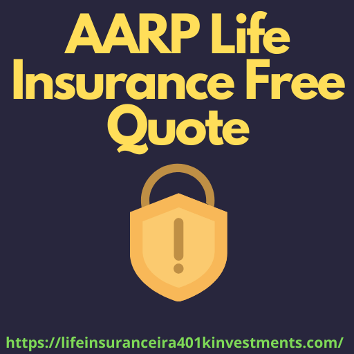 AARP Life Insurance Free Quote