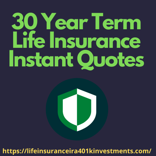 30 Year Term Life Insurance Instant Quotes
