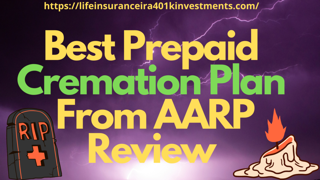 Best Prepaid Cremation Plan From AARP Review