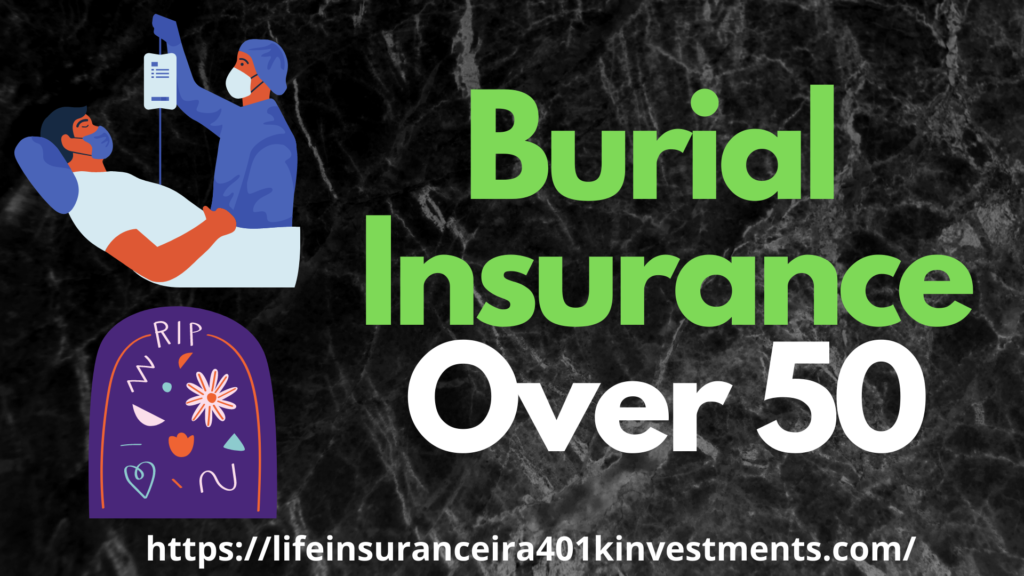 Burial Insurance Over 50