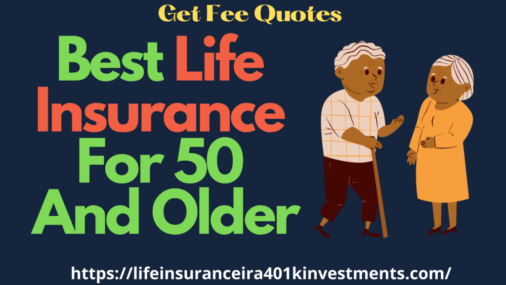 Best Life  Insurance  For 50  And Older